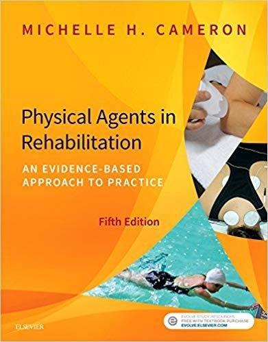 Physical Agents in Rehabilitation | 10 CEU