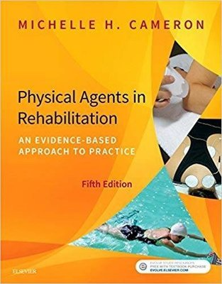 Physical Agents in Rehabilitation | 10 CEU