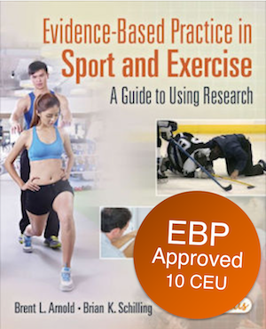 Evidence-Based Practice in Sport and Exercise | 10 CEU