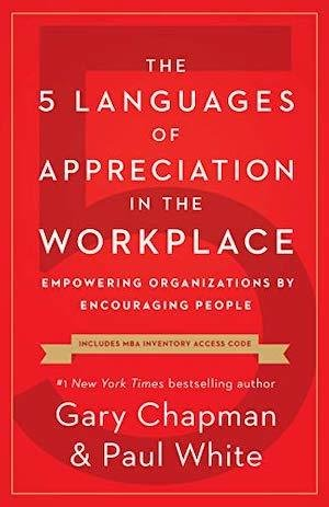 The 5 Languages of Appreciation in The Workplace | 10 CPEU