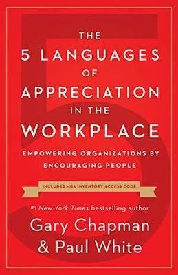 The 5 Languages of Appreciation in The Workplace | 6 CE
