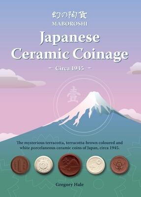 Maboroshi - Japanese Ceramic Coinage - Circa 1945 BK2021