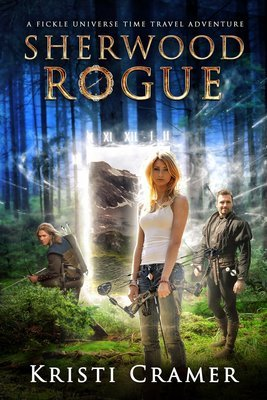Sherwood Rogue (Fickle Universe #1)