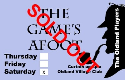 The Game's Afoot - Saturday November 30th - SOLD OUT