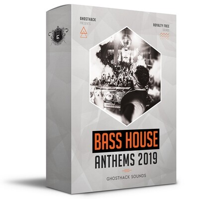 Bass House Anthems 2019 - Royalty Free Samples
