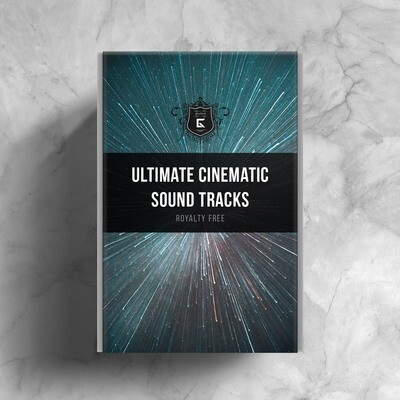 Ultimate Cinematic Sound Tracks - Royalty Free Samples