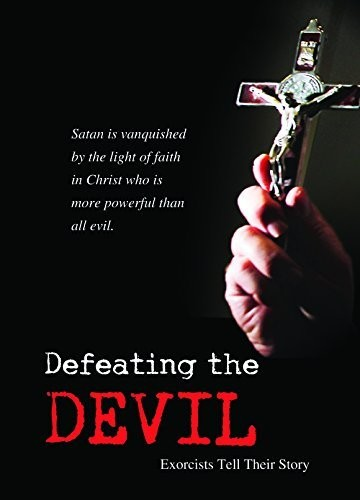 Defeating the Devil: Exorcists Tell Their Story DVD