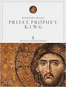 Priest, Prophet, King Study Guide