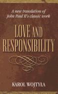 Love & Responsibility: New Transla