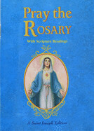 Pray the Rosary: With Scripture Readings