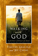 Walking with God: A Journey Through the Bible, Hardcover
