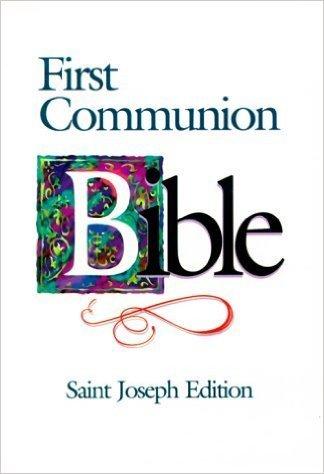 First Communion Bible - St. Joseph Edition