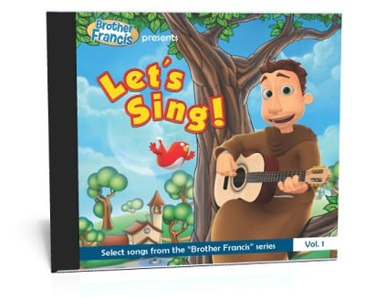Brother Francis presents: Let's Sing! (Vol. 1)