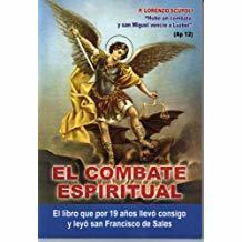 El Combate Espiritual (Spanish) Paperback P. Lorenzo Scupoli by Padre Eliecer Salesman (Author)