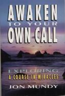 Awaken to Your Own Call