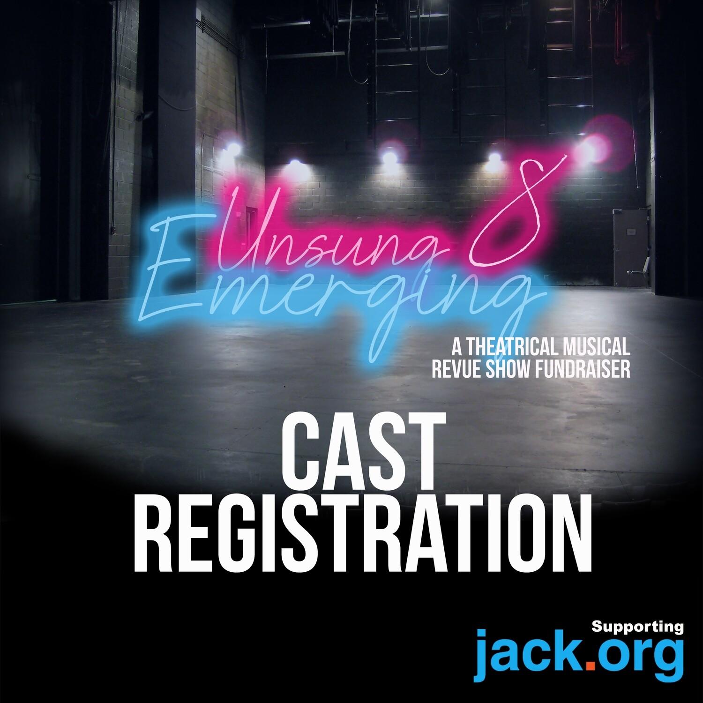 Unsung 8  - Cast Registration