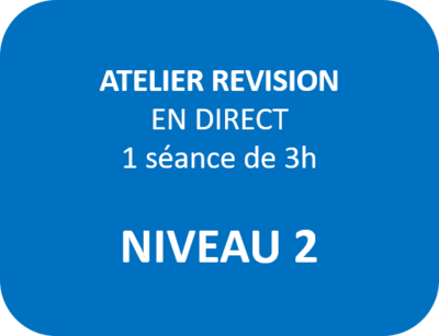 Atelier Révision Niveau 2 - N2-1 - Lundi 8 février à 17h