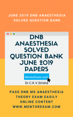 June 2019 DNB ANAESTHESIA Solved Question Bank online