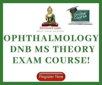 OPHTHALMOLOGY DNB/MS THEORY EXAM COURSE