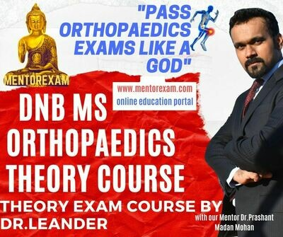 DNB MS Orthopaedics Theory Exam Online Course by Dr.Leander