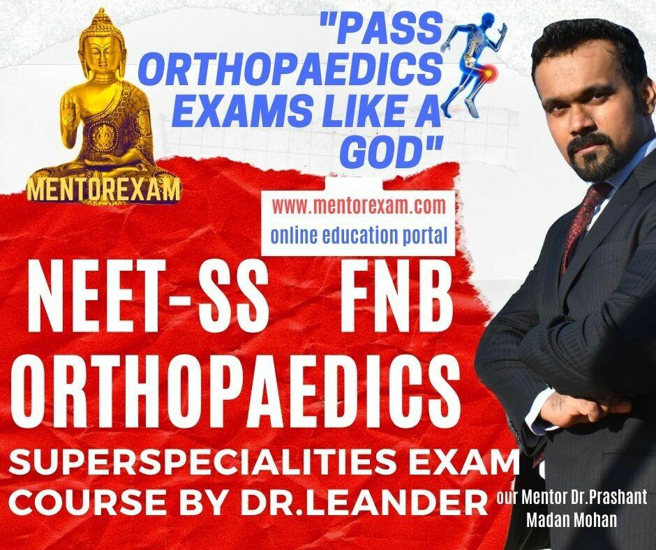 NEET-SS FNB Orthopaedics Spine arthroplasty sports medicine trauma scopy MCQ question bank  mock Exam Online Course