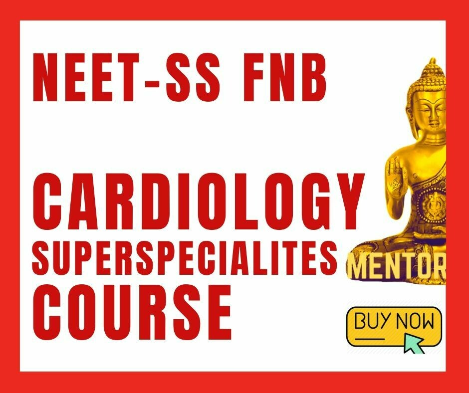 NEET - SS FNB CARDIOLOGY MCQ question bank mock exam course