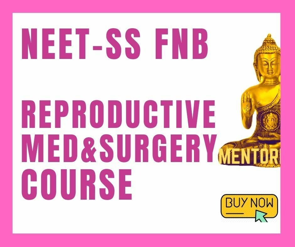 NEET - SS FNB Mch Reproductive Medicine & Surgery Mcq Question Bank Mock Exam course