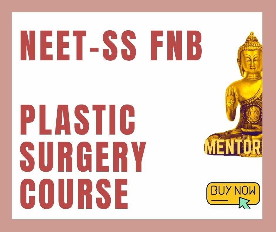 NEET - SS FNB PLASTIC SURGERY MCQ question bank mock exam course