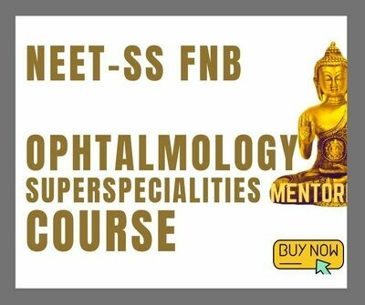 NEET - SS FNB OPHTHALMOLOGY EXAM COURSE
