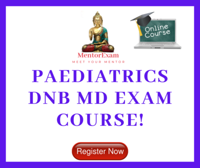 Paediatrics DNB MD Theory exam course