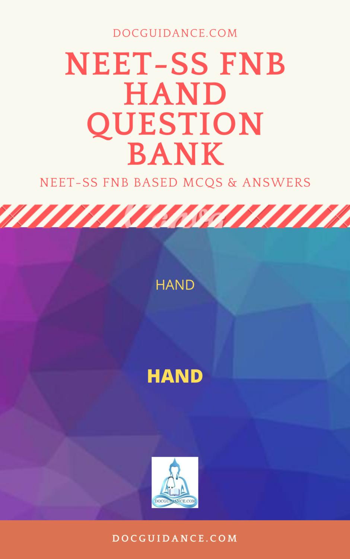 NEET SS FNB Hand Surgery Question bank