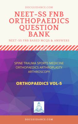 FNB FET NEET SS Questionbank Spine Trauma Sports Medicine hand Vol 5