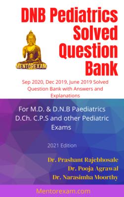 DNB Paediatrics Solved Question Bank