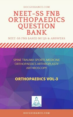 FNB FET NEET SS Questionbank Spine Trauma Sports Medicine hand Vol 3