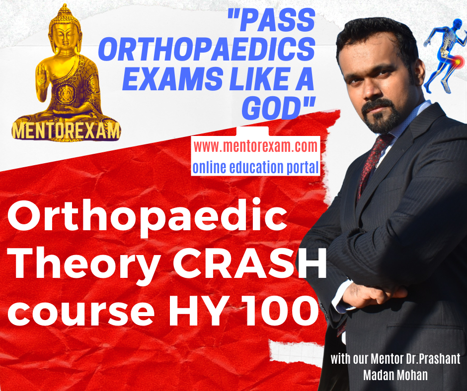 DNB MS Orthopaedics Theory Crash Course 100 High yield Topics