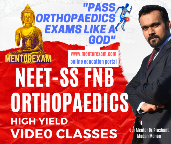 NEET-SS FNB Orthopaedics High yield Video Classes