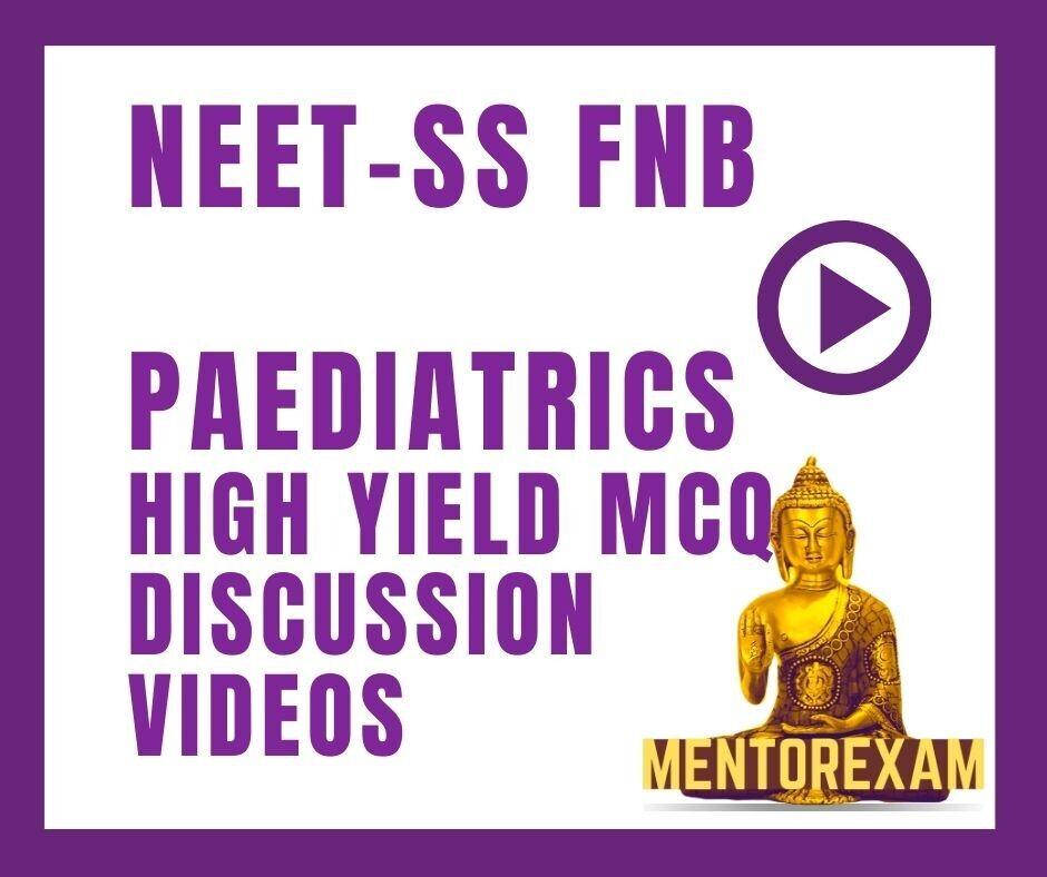 Neet ss Paediatrics high yield mcq discussion videos