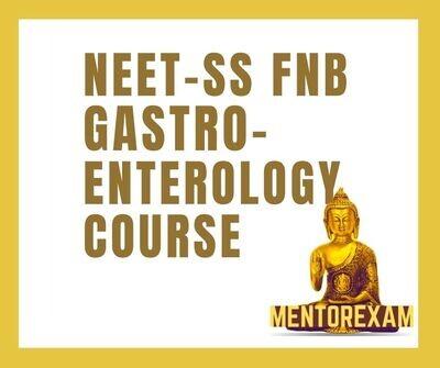 NEET-SS FNB Gastroenterology mcq question bank mock exam course