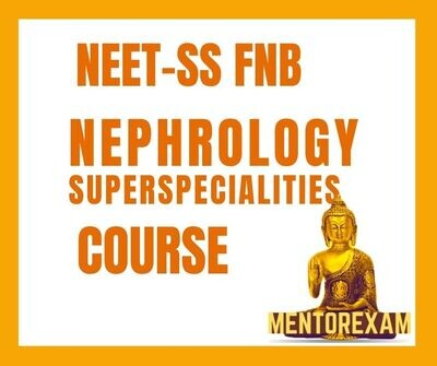 NEET-SS FNB Nephrology mcq question bank mock exam course