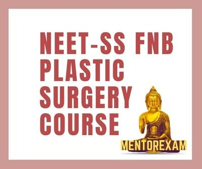 NEET - SS FNB PLASTIC SURGERY MCQ question bank mock exam course