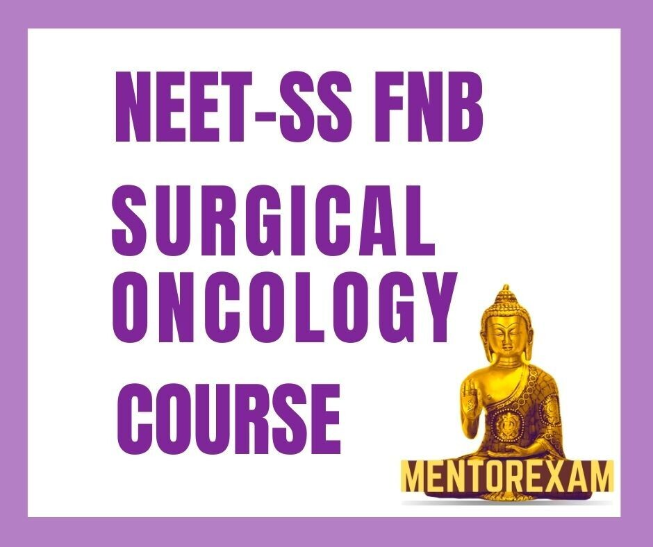 NEET-SS FNB Surgical Oncology Superspecialities mcq question bank mock exam course