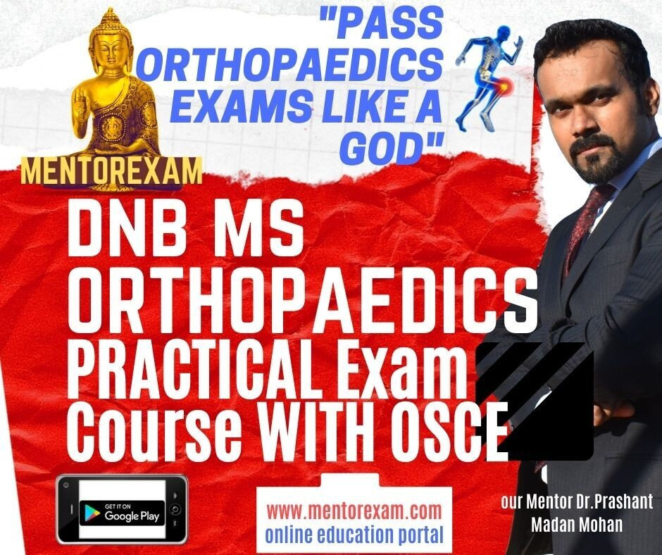 ORTHOPAEDICS DNB MS PRACTICAL EXAM COURSE  by Dr.Leander