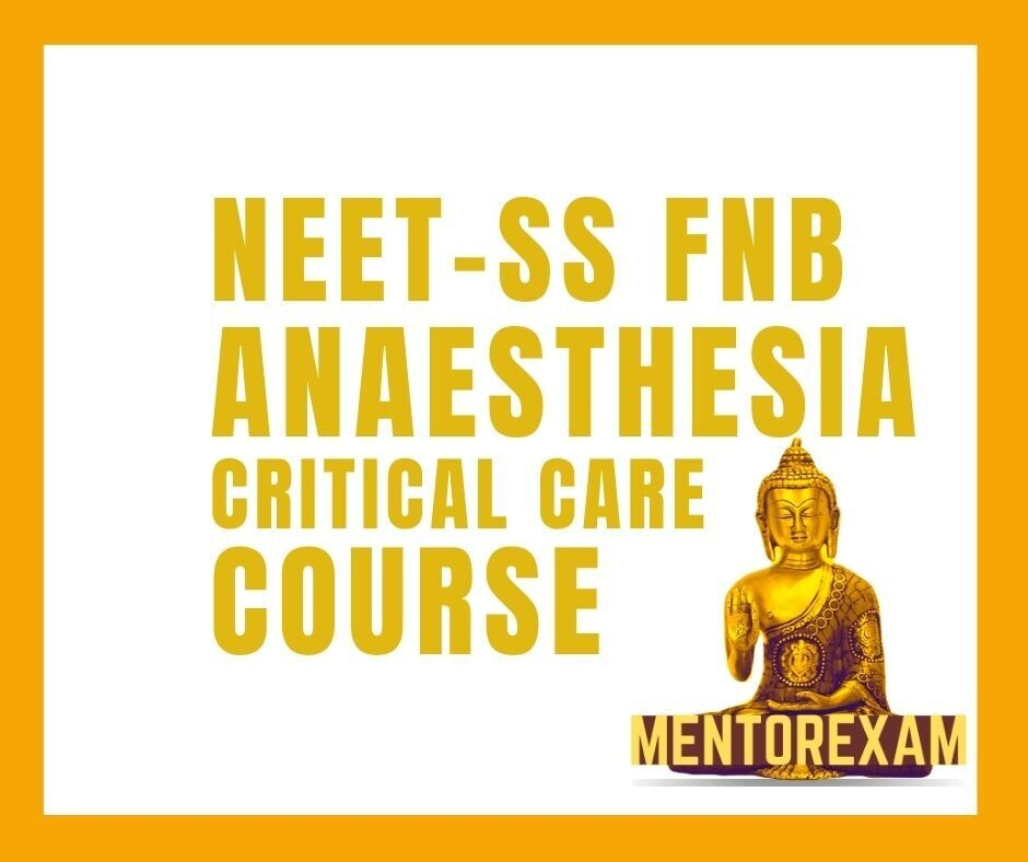 NEET-SS FNB ANAESTHESIA critical care mcq question bank mock exam course