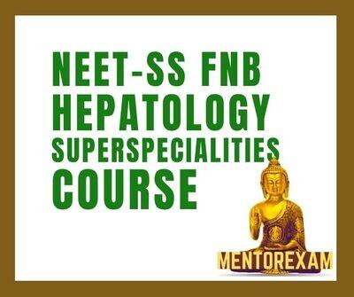 NEET-SS FNB Hepatology mcq question bank mock exam course