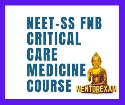 NEET-SS FNB Critical care medicine mcq question bank mock exam course