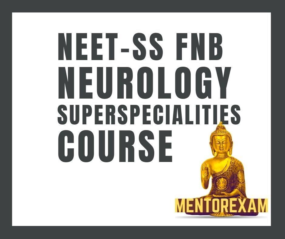 NEET-SS FNB Neurology course mcq question bank mock tests