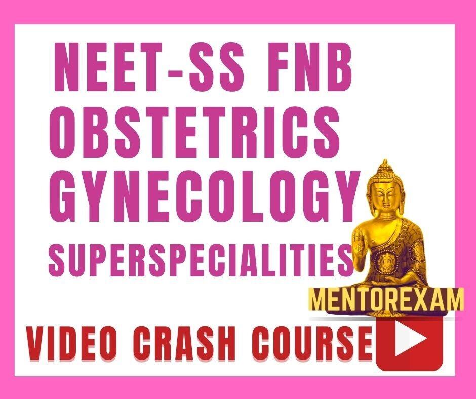 NEET-SS FNB Obstetrics Gynecology Video Crash Course