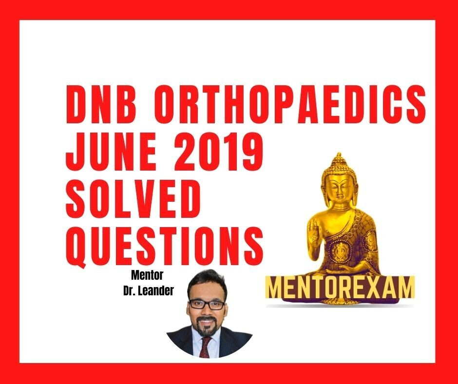 June 2019 DNB Orthopaedic Solved Question Bank Online