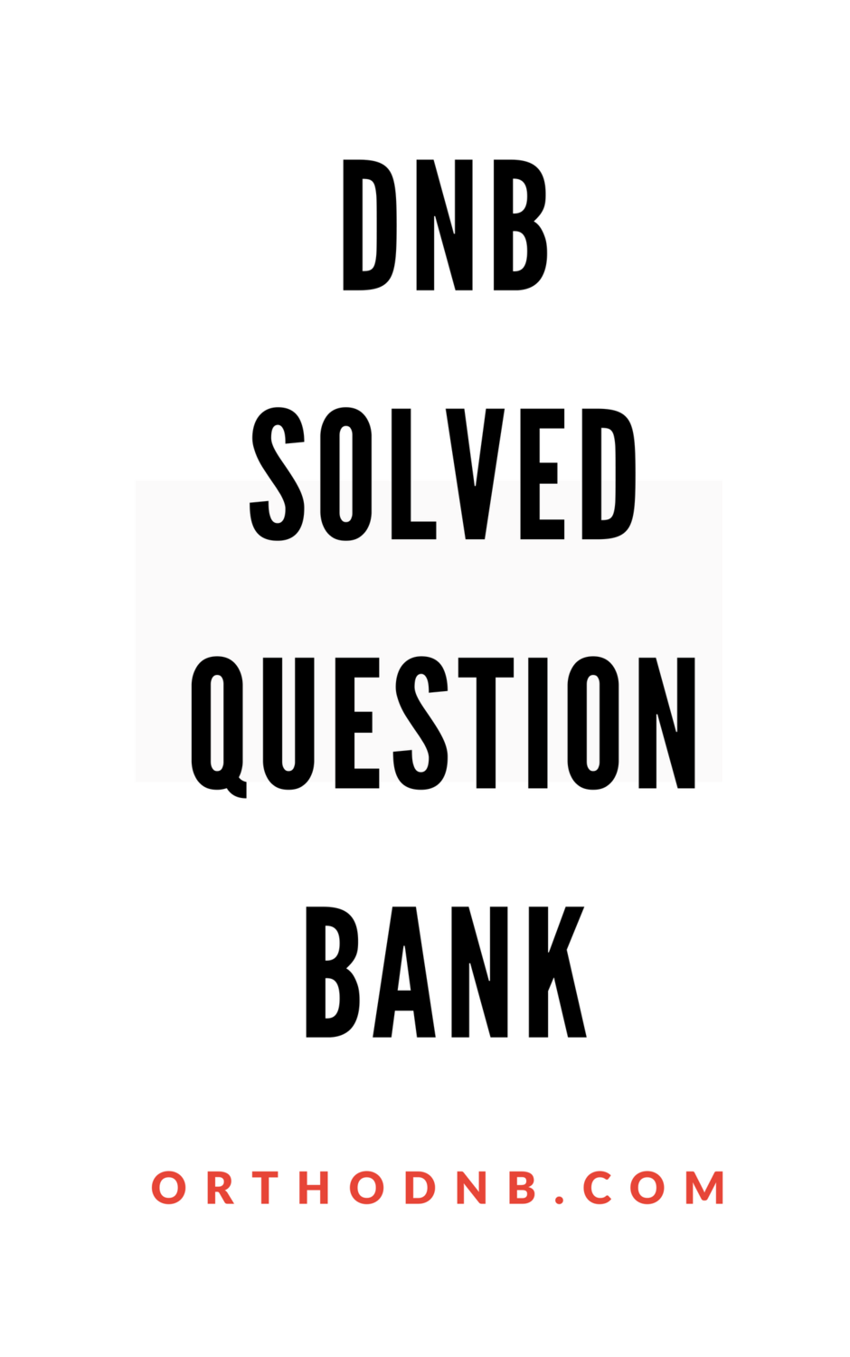 DNB Solved Question Bank with Answers online access only