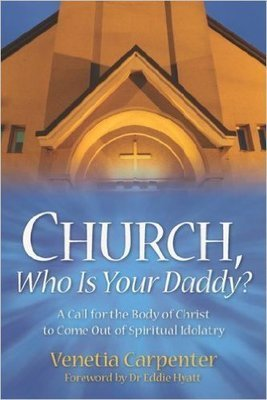 Church, Who is Your Daddy? (Paperback)